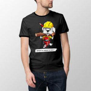 """T-shirt Charpentichon le charpentier - """"Jamais la gueule de bois"""""""