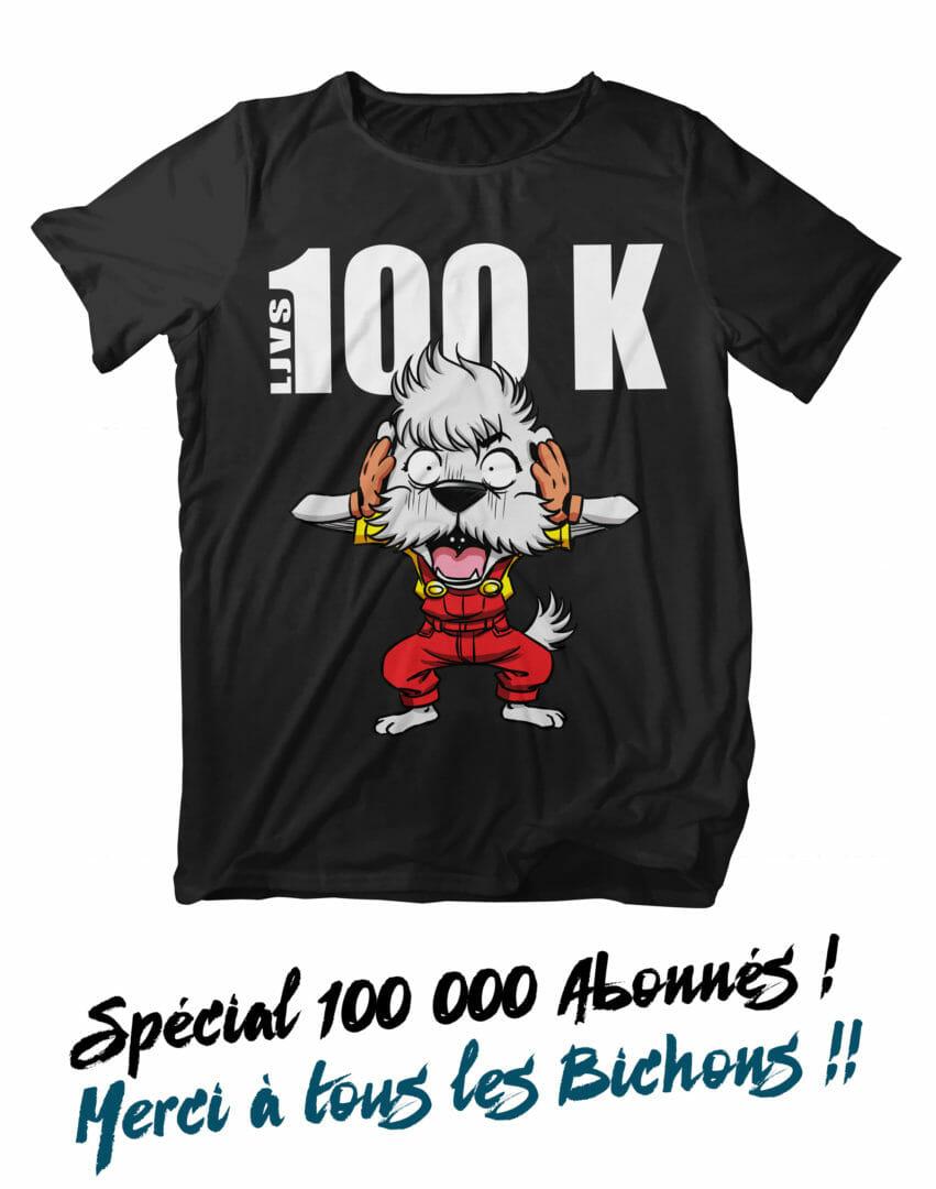 T-Shirt Spécial 100K BICHON HALLU En édition Limitée !